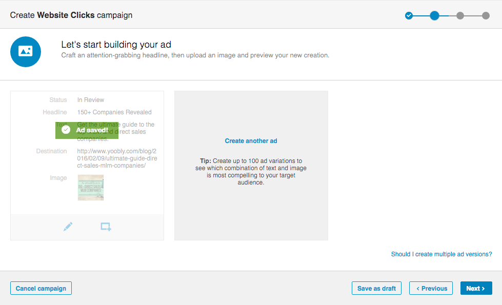 After you create your ad, LinkedIn makes it easy to create your variations
