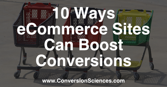10 ways ecommerce sites can boost conversions