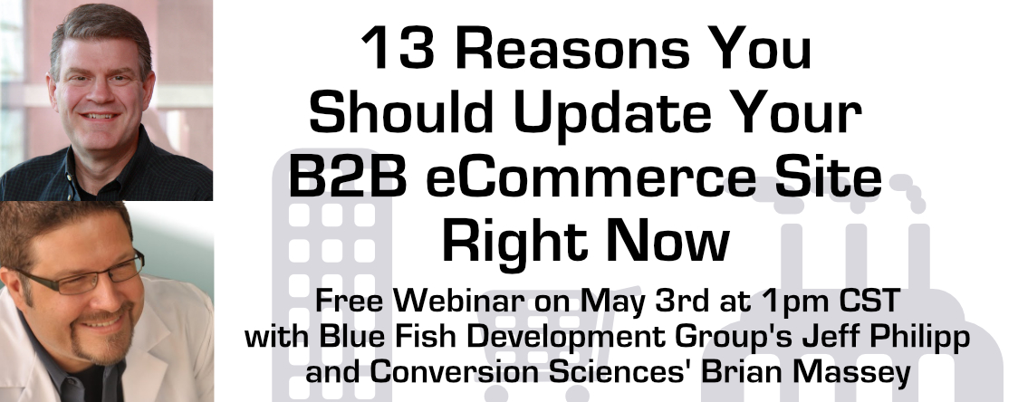 13 reasons you should update your b2b ecommerce site right now