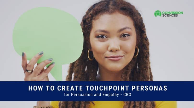 Creating online Touchpoint Personas for increased persuasion and conversions. Key components and differences with buyer personas. Read on.