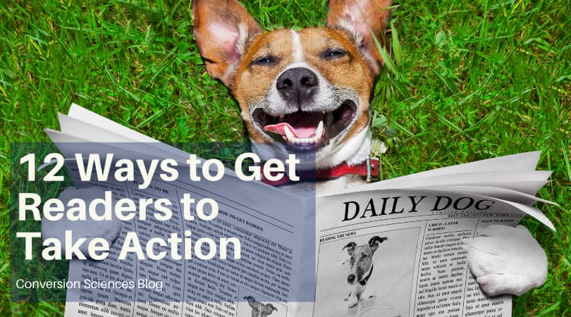 12 Ways to Get Readers to Take Action.