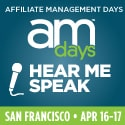 Affiliate Managment Days Managing an affiliate program? This is the show for you.