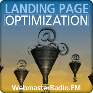 Landing Page Optimization on WebmasterRadio