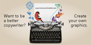 To become a better copywriter, learn to create your own graphics.