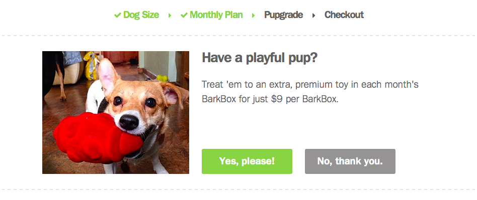 Barkbox's upgrade option offers both a positive and negative call to action.