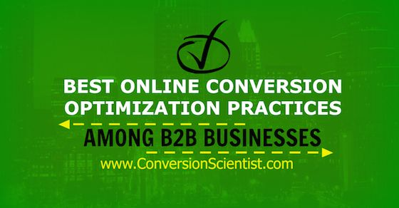 Best online conversion optimization practices for B2B businesses