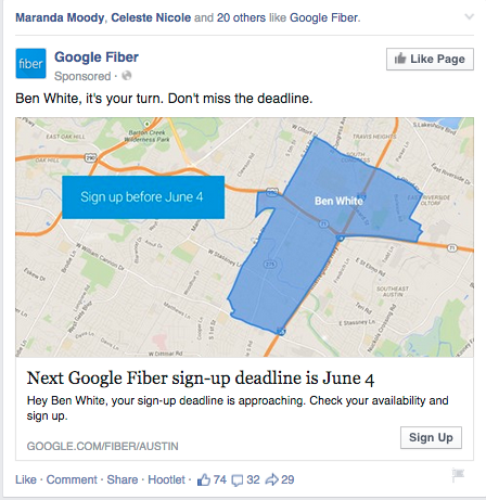 I saw a retargeting ad about Google Fiber when I logged into Facebook