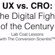 UX vs CRO digital fight of the century