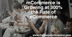 mCommerce is Growing at 300 Percent the Rate of eCommerce