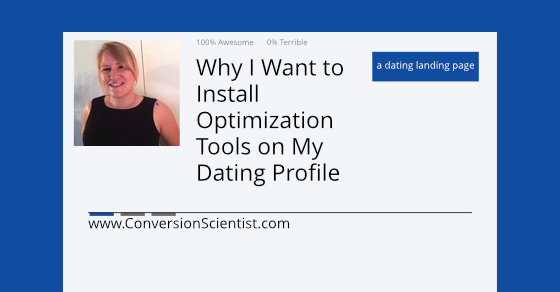 why i want to install optimization tools on my dating profile feature image