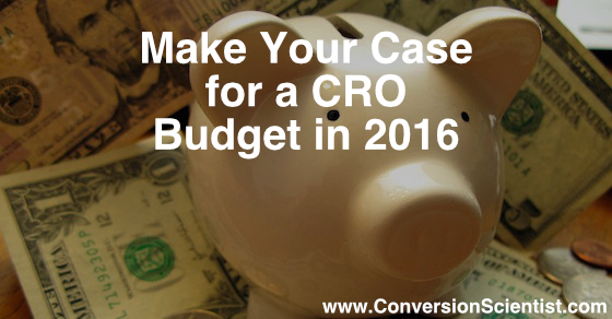 make your case for a cro budget in 2016 feature image
