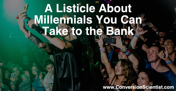 A Listicle About Millennials You Can Take to the Bank feature image