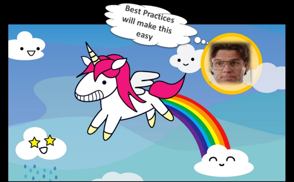 We want to find the Best Practices Unicorns as a shortcut to optimizing.