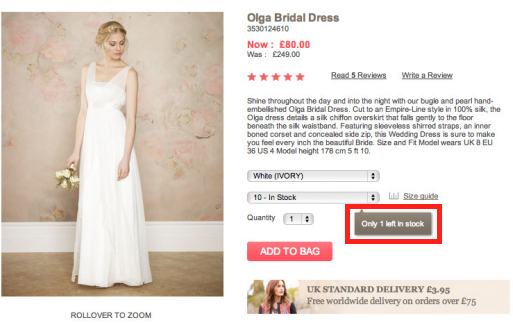Knowing that there's only one dress left increases our sense of urgency.