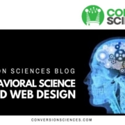 What is behavioral science and how it changed web design forever. Discover how to take advantage of behavioral analysis for increased website conversions on website redesign.