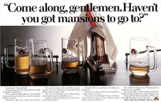 Stella Artois turned high price into a selling point. 9 tagline examples for business growth.