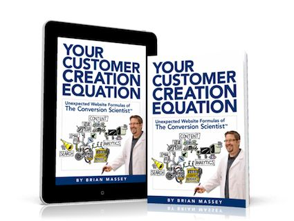 Your Customer Creation Equation by Brian Massey: The Foundational Book for CRO