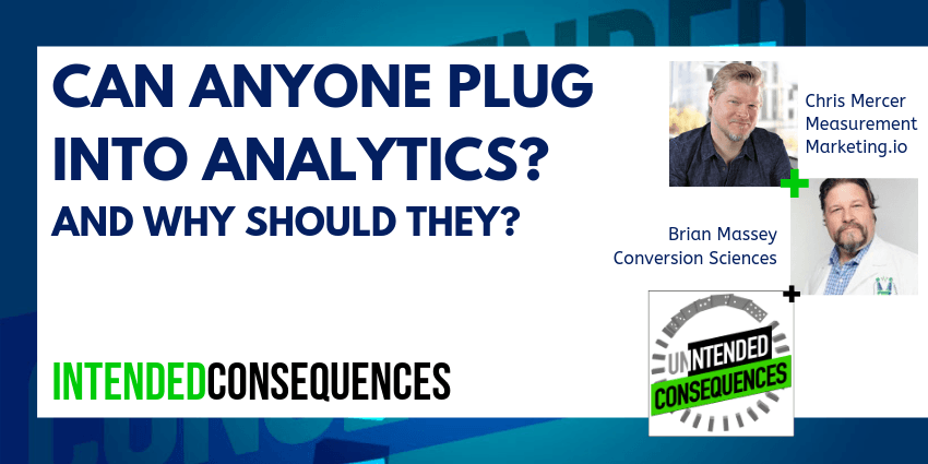 Chris Mercer Can anyone plug into analytics on Intended Consequences