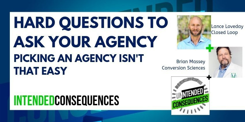 Hard questions to ask your agency lance loveday feature image for Intended Consequences podcast