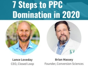 7 Steps to PPC Domination in 2020 with pictures of Lance Loveday and Brian Massey
