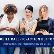 Is there such a thing as mobile call-to-action button placement best practices? If so, what are they? We asked the Conversion Scientist himself - Brian Massey. Check out what he had to say.