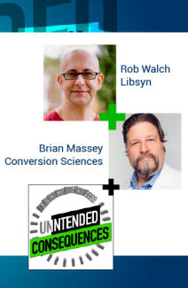 Pictures of Rob Walch of Libsyn and Brian Masseyon Intended Consequences Podcast