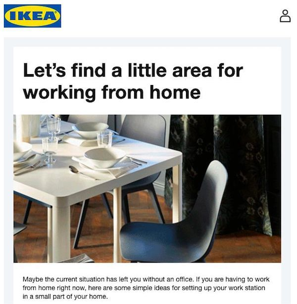 Smart ecommerce strategies on times of coronavirus: IKEA emailed existing customers offering tips on setting up a home office.
