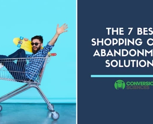 Top 7 Cart Conversion Optimization Solutions: How to Eliminate the Causes of Cart Abandonment Consider the following tactics to optimize your online shop cart conversion rate. They may help you reduce or eliminate the causes of shopping cart abandonment.