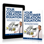 Your Customer Creation Equation in Print or eBook