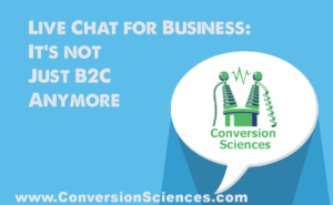 Live Chat for Business. It's not just B2C anymore