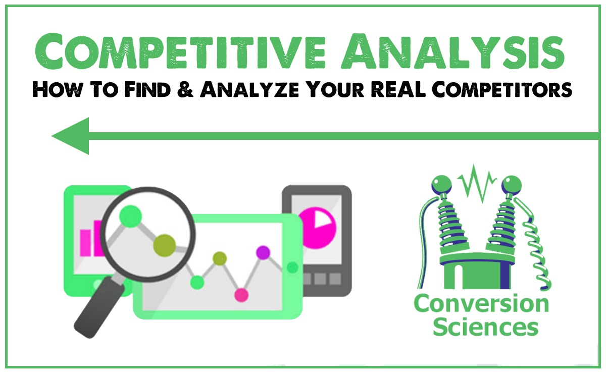 Competitive Analysis How To Find Analyze Your REAL Competitors – Competitive Analysis