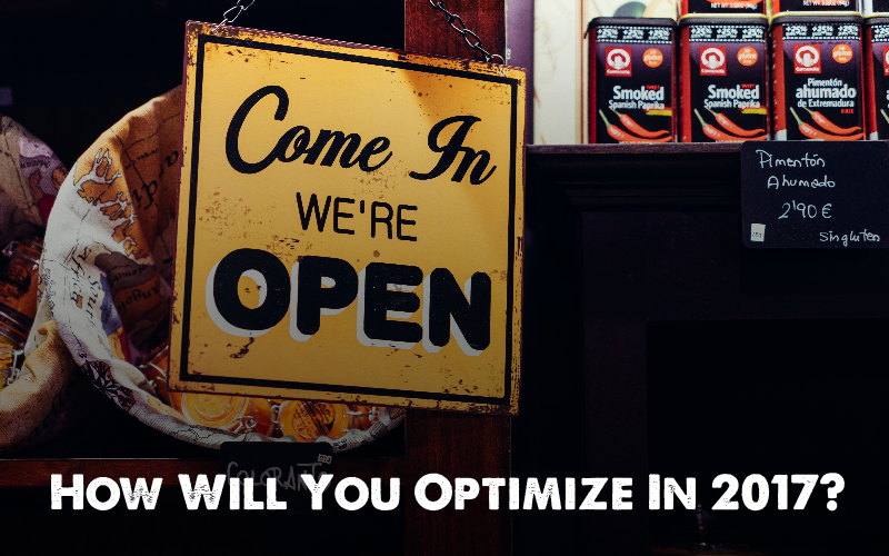How Will You Optimize In 2017?