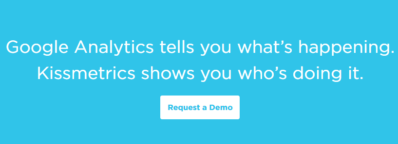 Kissmetrics clearly defines their unique position in the market by referencing Google Analytics.