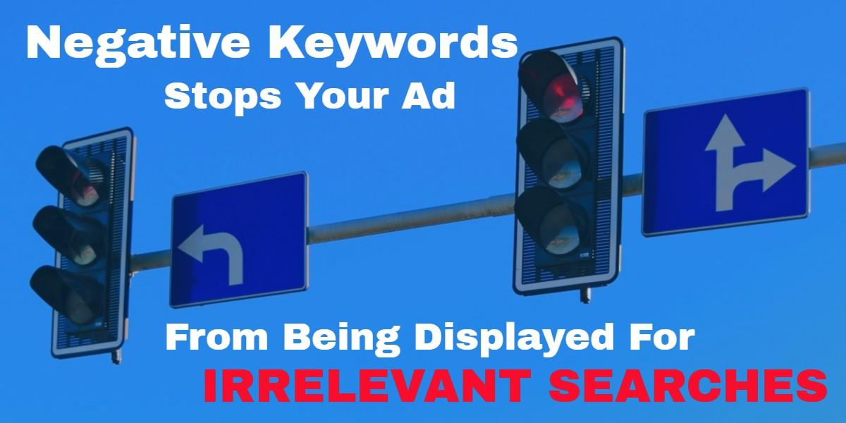 Negative keywords are your friend