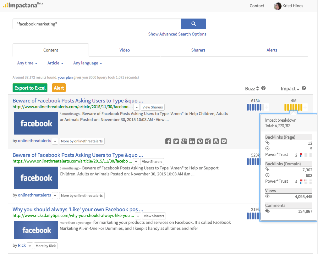 Impactana uses more metrics than BuzzSumo to show you the top headlines for topics